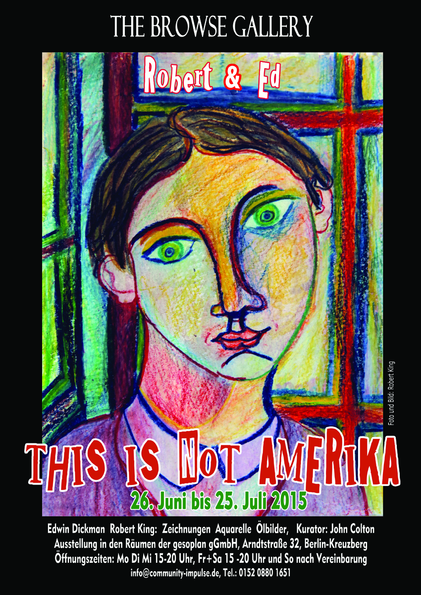 Poster Robert & Ed - This is not Amerika,  Ausstellung Browse Gallery